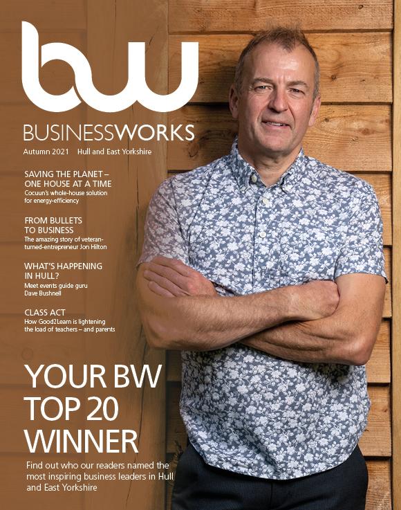 BusinessWorks Hull & East Yorkshire Autumn 2021