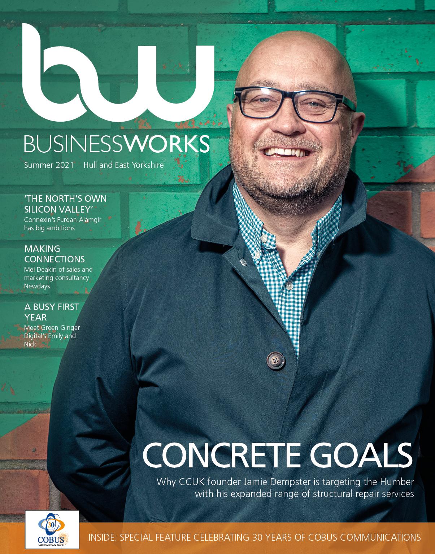 BusinessWorks Hull & East Yorkshire summer 2021