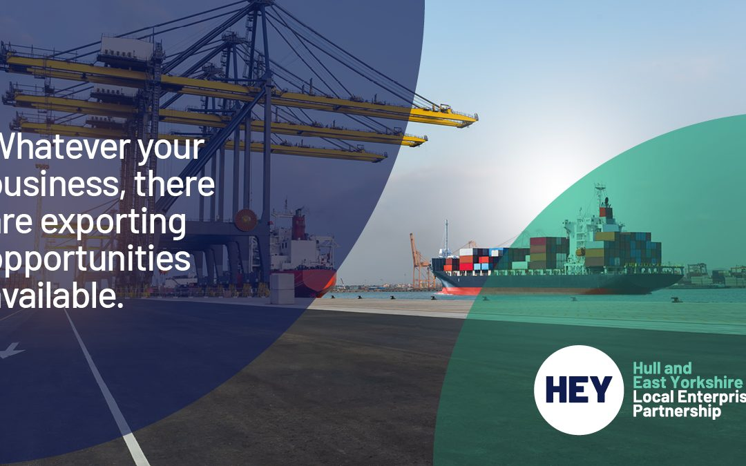 HEY Export! campaign encourages businesses to consider exporting opportunities
